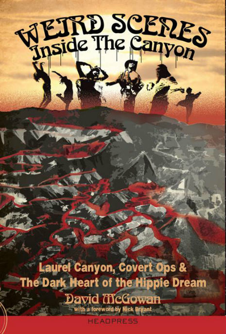 Review: Weird Scenes Inside The Canyon by David McGowan