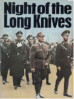 Night of The Long Knives, Part 3