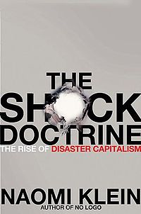 "Review: ""The Shock Doctrine – The Rise of Disaster Capitalism"" Part 1"