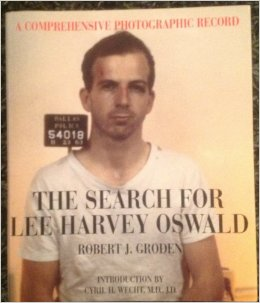 Review: The Search For Lee Harvey Oswald – By Robert J. Groden