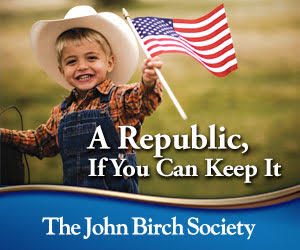 Growing Up In The John Birch Society