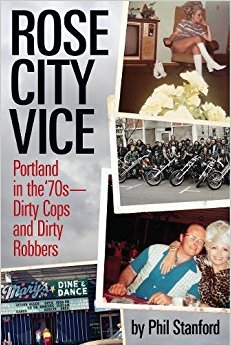 "Review: ""Rose City Vice"" By Phil Stanford"