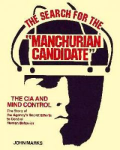 Weaponized Hypnosis Part 2: The Manchurian Candidate