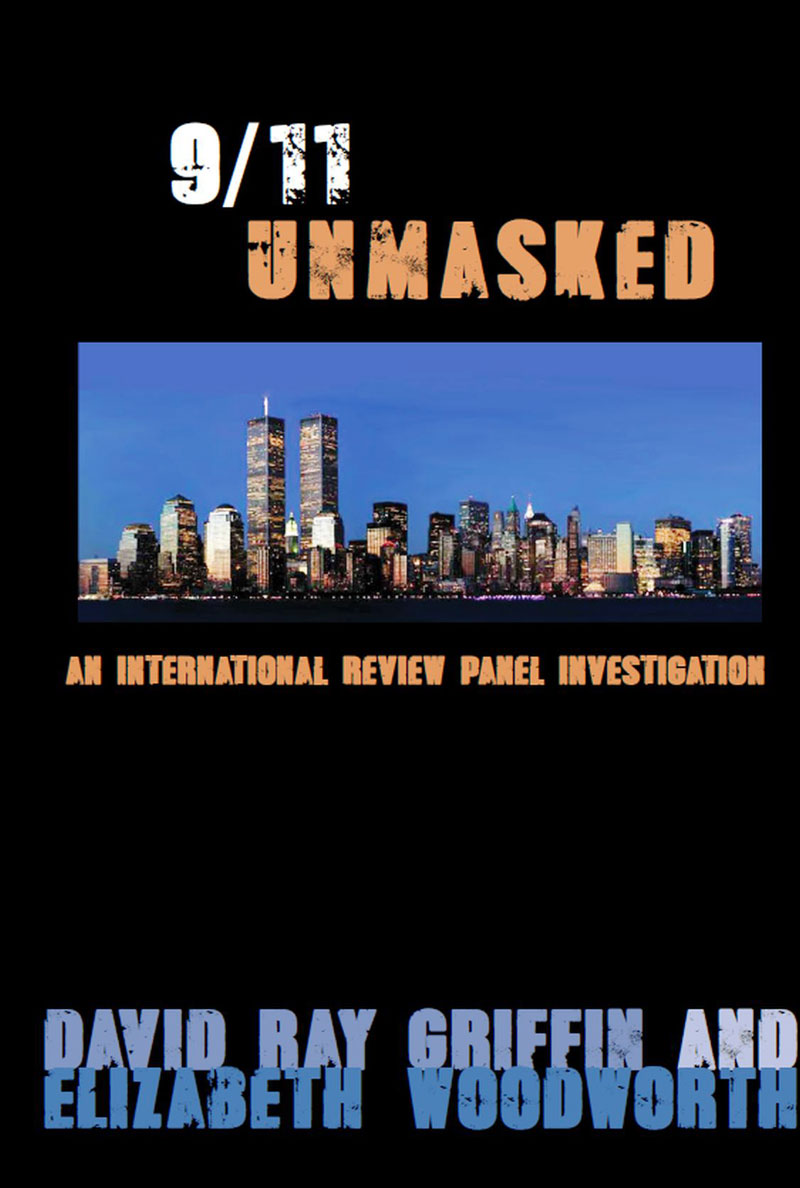 "Review: ""9/11 Unmasked"" – By Griffin And Woodworth"