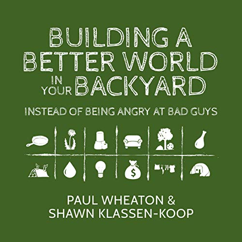 Review: Building A Better World In Your Backyard