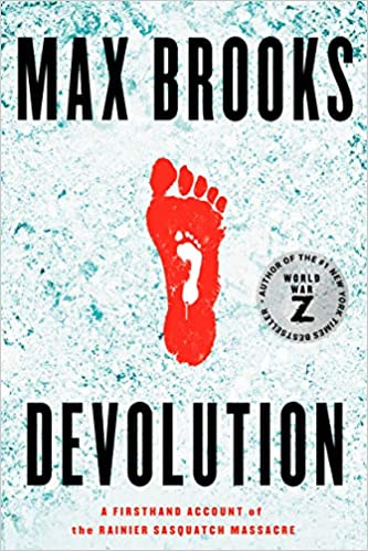 "Review: ""Devolution"" By Max Brooks"