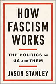 "Review: ""How Fascism Works"" By Jason Stanley"