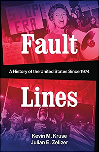 """Mixed Review: """"Fault Lines"""" By Kruse And Zelizer"""